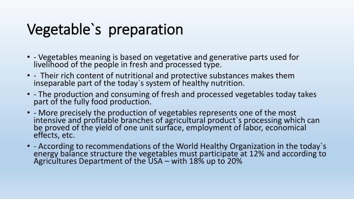 Vegetable s preparation