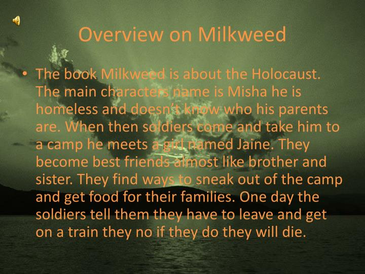 Overview on Milkweed