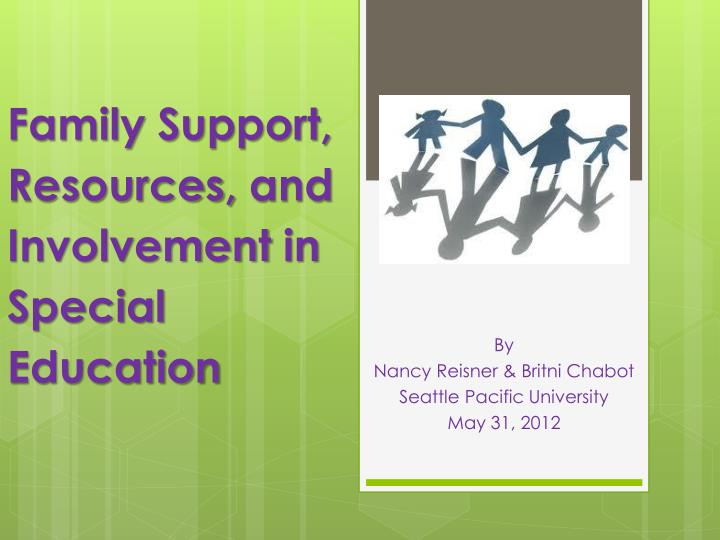 family support resources and involvement in special education n.
