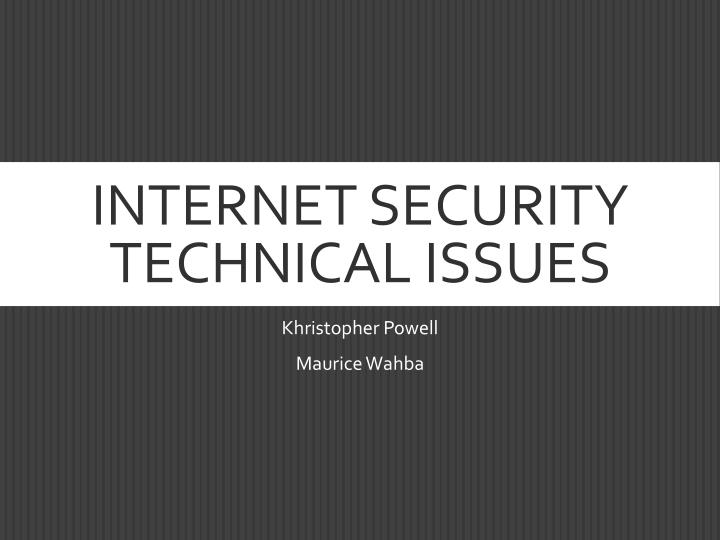 internet security technical issues n.