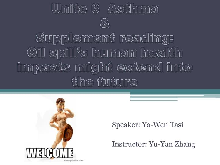 unite 6 asthma supplement reading oil spill s human health impacts might extend into the future n.