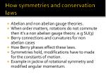how symmetries and conservation laws
