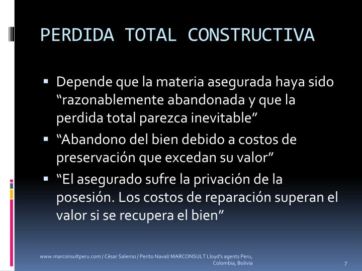 PERDIDA TOTAL CONSTRUCTIVA