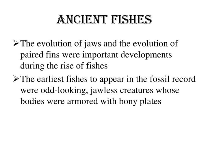 Ancient Fishes