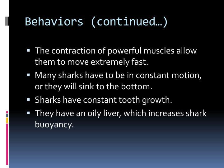 Behaviors continued