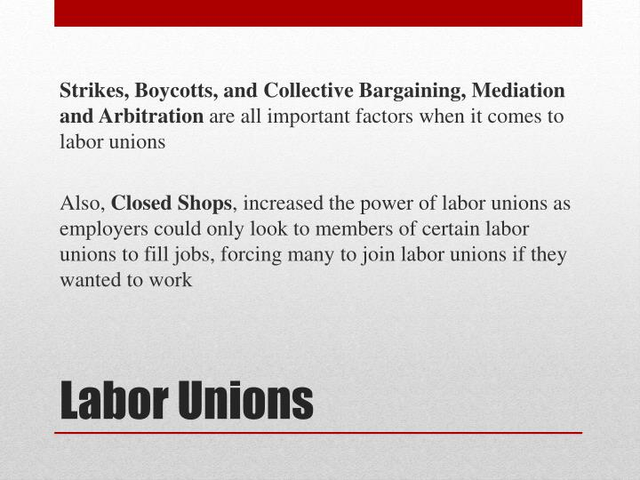 Strikes, Boycotts, and Collective Bargaining, Mediation and Arbitration