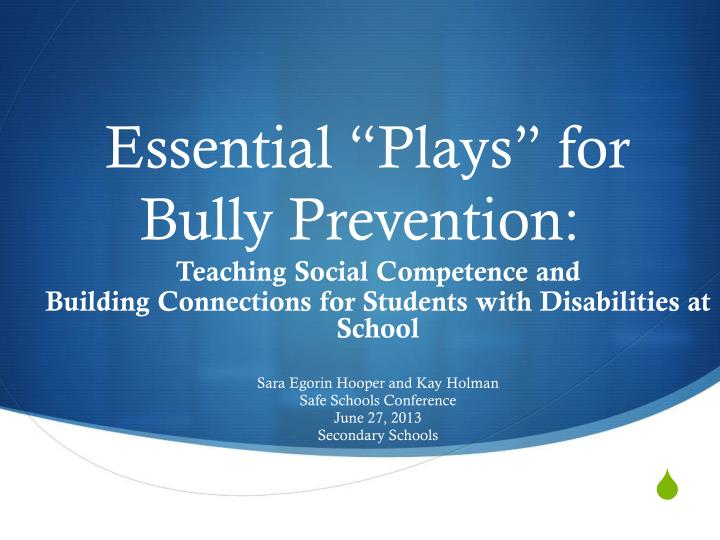 essential plays for bully prevention n.