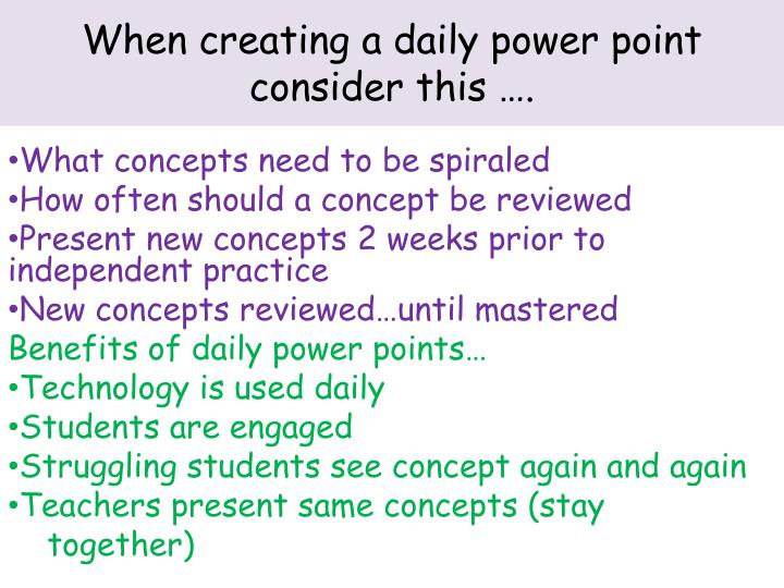 when creating a daily power point consider this n.