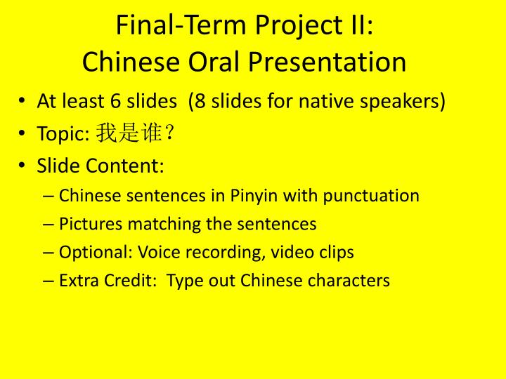 final term project ii chinese oral presentation n.