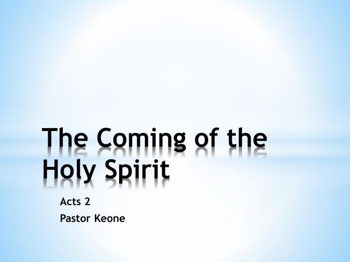 the coming of the holy spirit n.