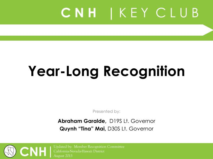 year long recognition n.