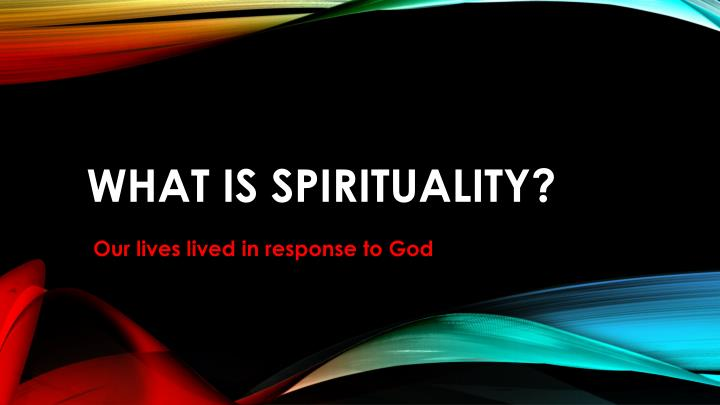 what is spirituality n.