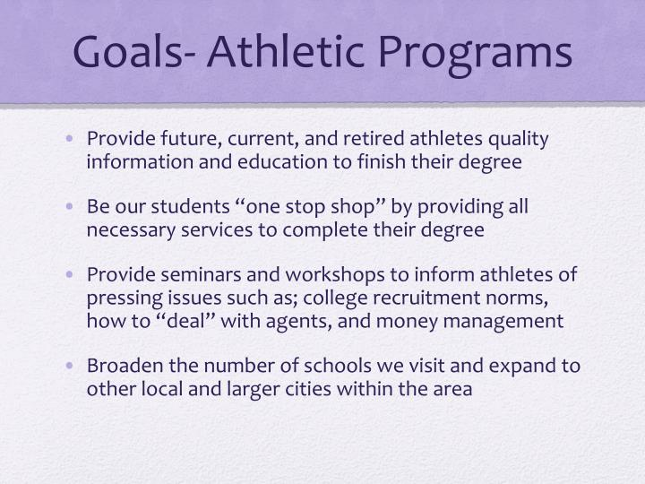 Goals- Athletic Programs