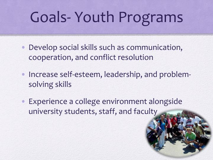 Goals- Youth Programs