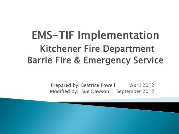 ems tif implementation kitchener fire department barrie fire emergency service n.