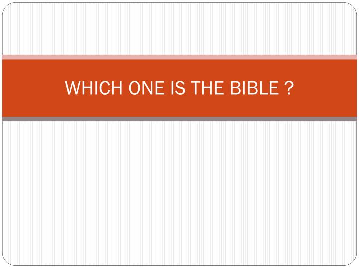 which one is the bible n.