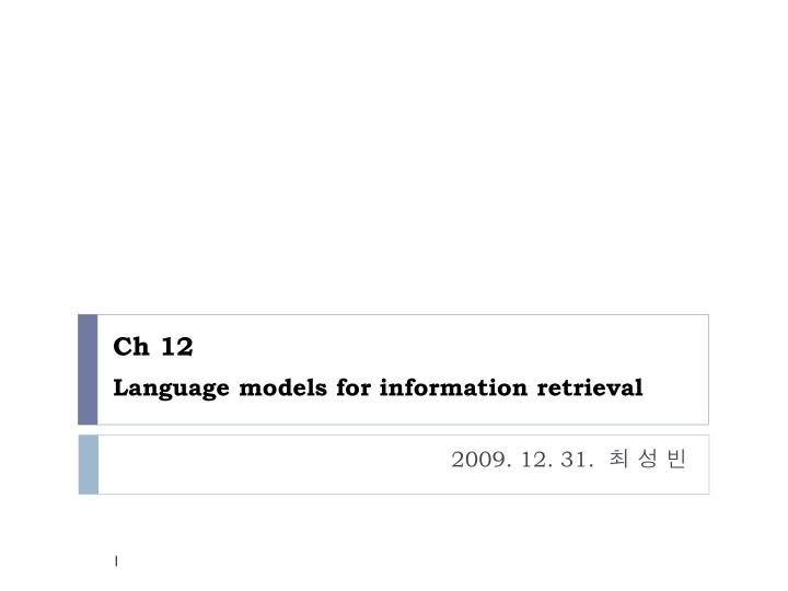 ch 12 language models for information retrieval n.