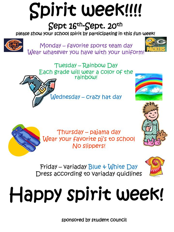 spirit week sept 16 th sept 20 th please show your school spirit by participating in this fun week n.