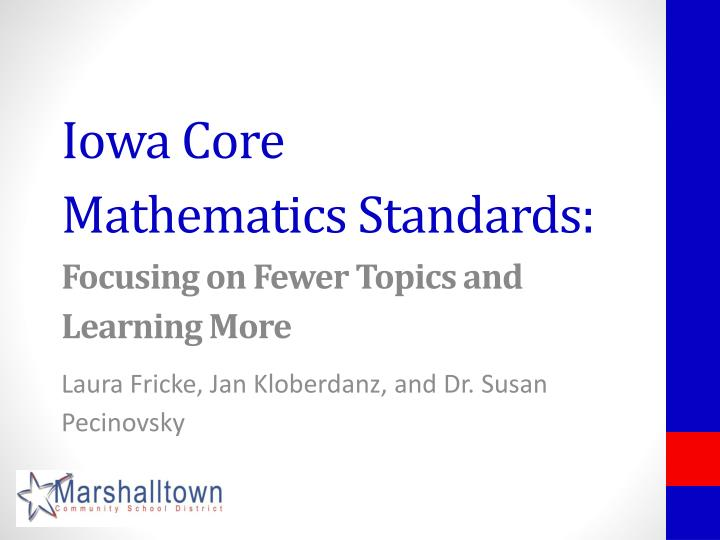 iowa core mathematics standards focusing on fewer topics and learning more n.