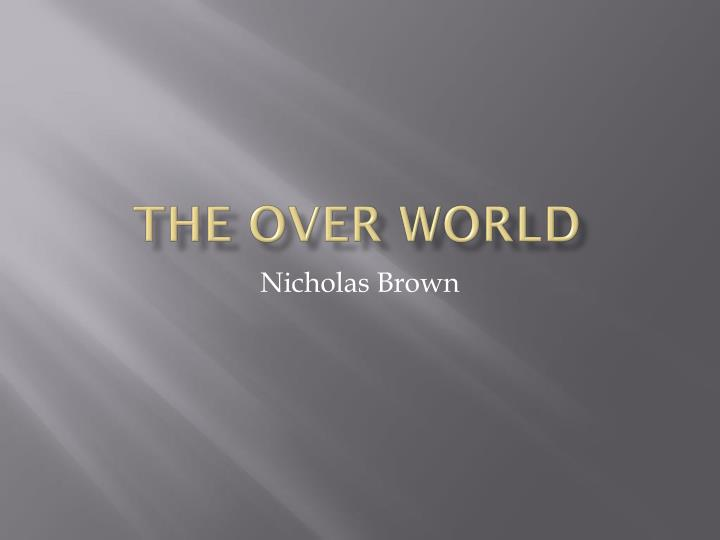 the over world n.