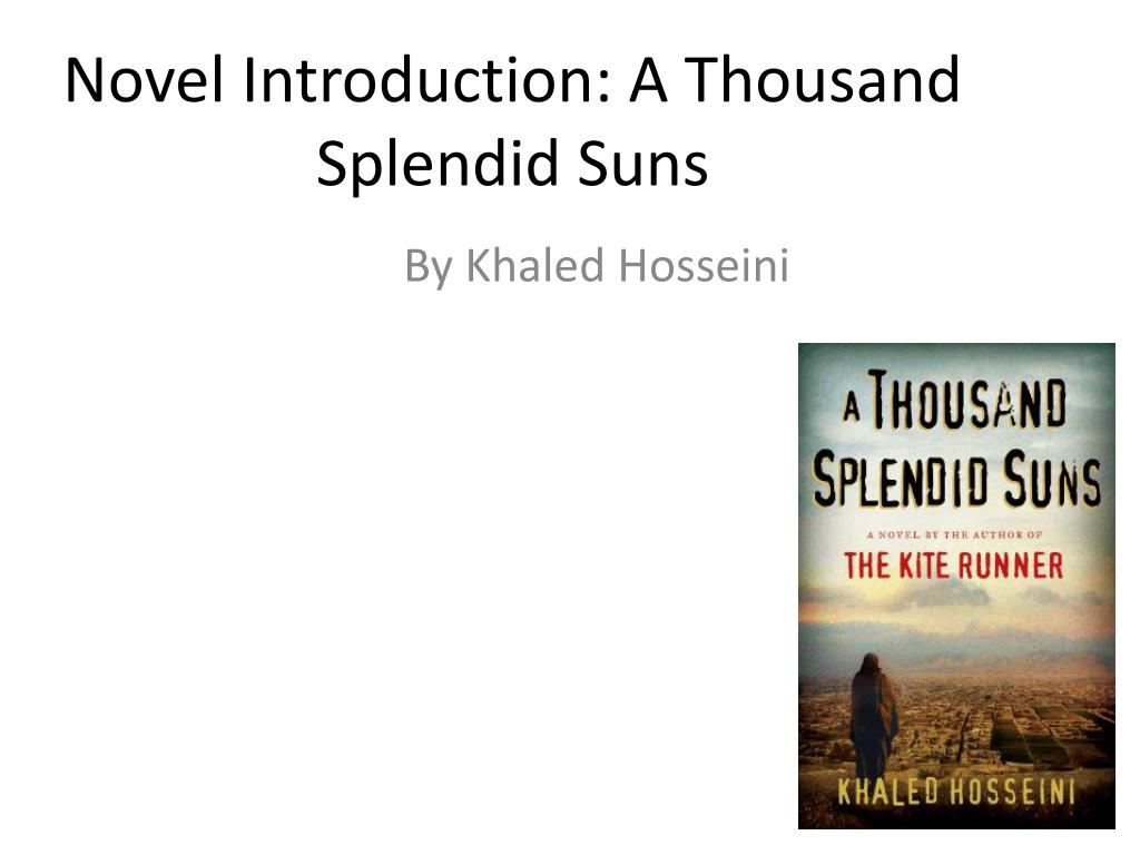 a thousand splendid suns essay introduction