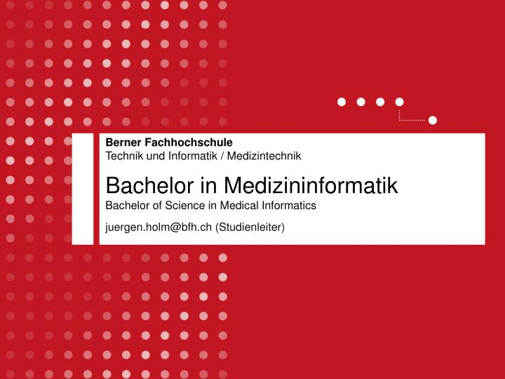 bachelor in medizininformatik bachelor of science in medical informatics n.