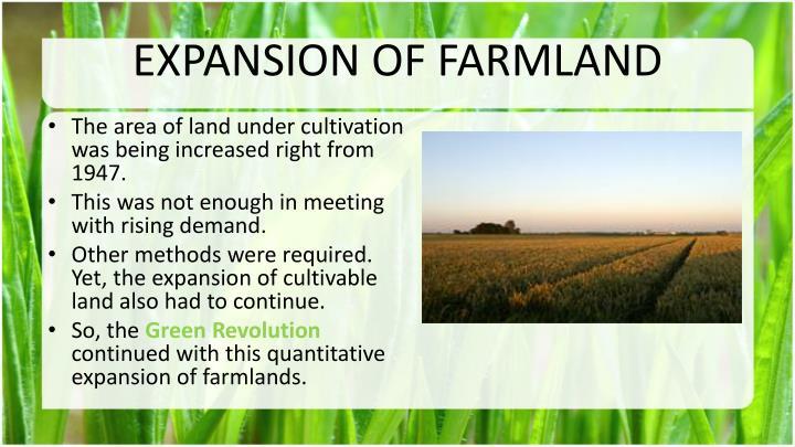 EXPANSION OF FARMLAND