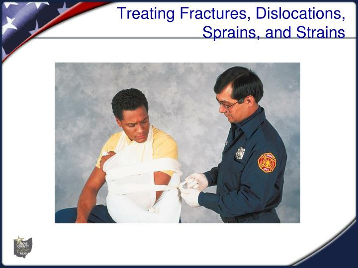 treating fractures dislocations sprains and strains n.