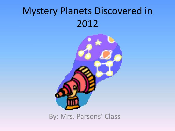 mystery planets discovered in 2012 n.