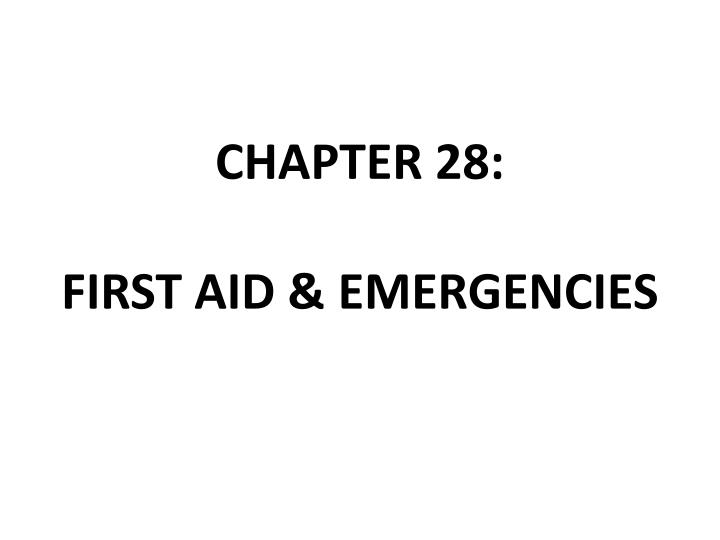 chapter 28 first aid emergencies n.