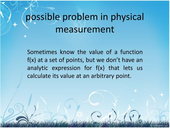 Possible problem in physical measurement