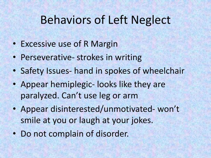 Behaviors of left neglect