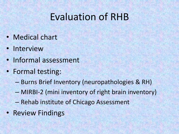Evaluation of RHB