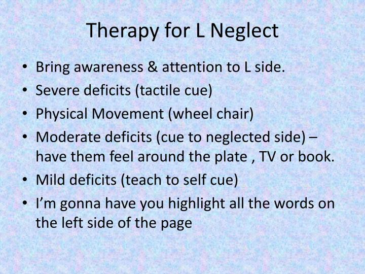 Therapy for L Neglect