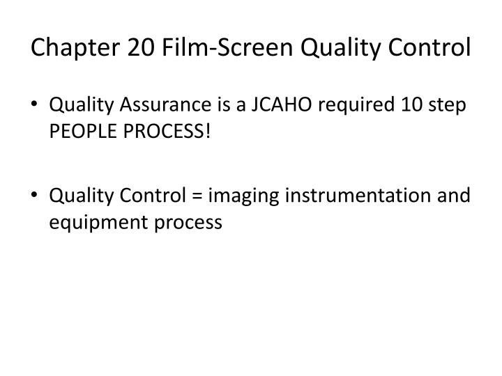 Chapter 20 Film-Screen Quality Control