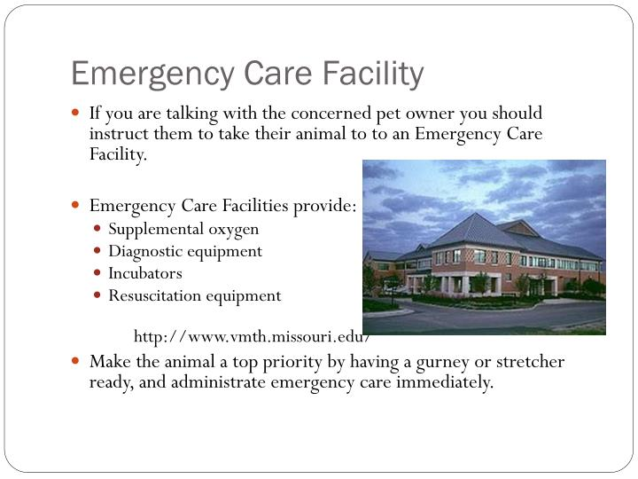 Emergency Care Facility