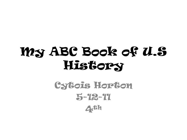 my abc book of u s history n.