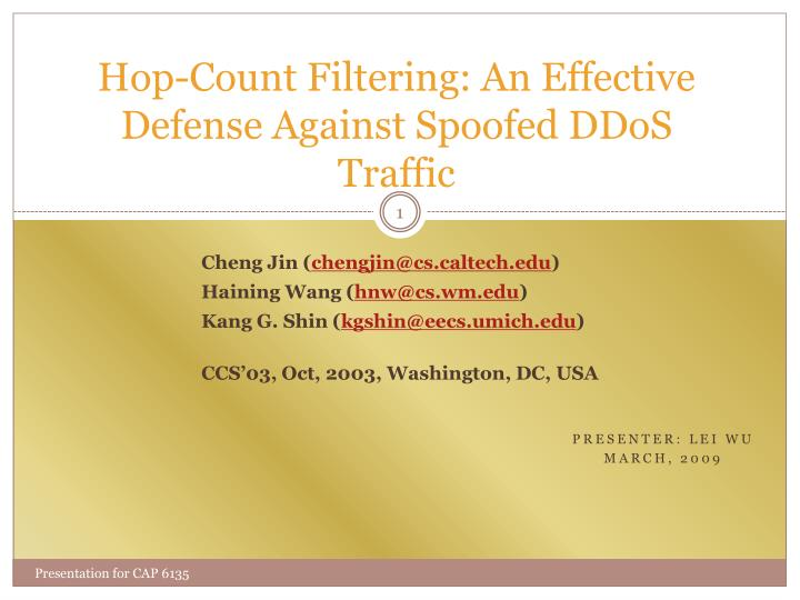 hop count filtering an effective defense against spoofed ddos traffic n.