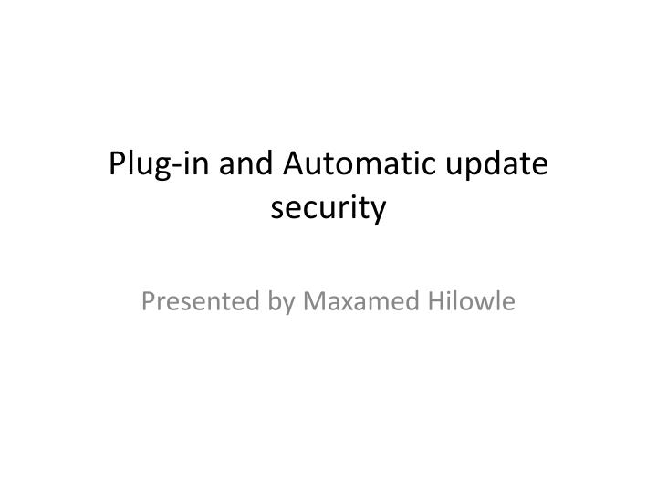 plug in and automatic update security n.