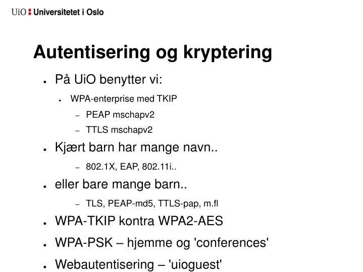 Autentisering og kryptering