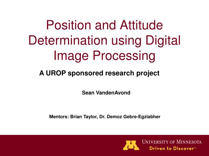 position and attitude determination using digital image processing n.