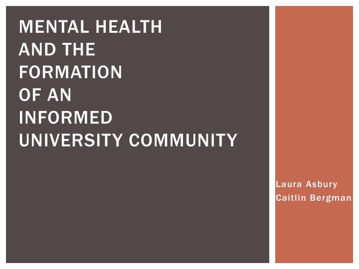 mental health and the formation of an informed university community n.