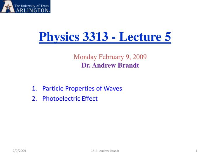 physics 3313 lecture 5 n.