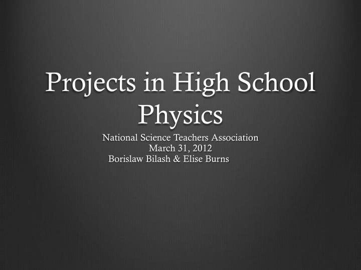 projects in high school physics n.