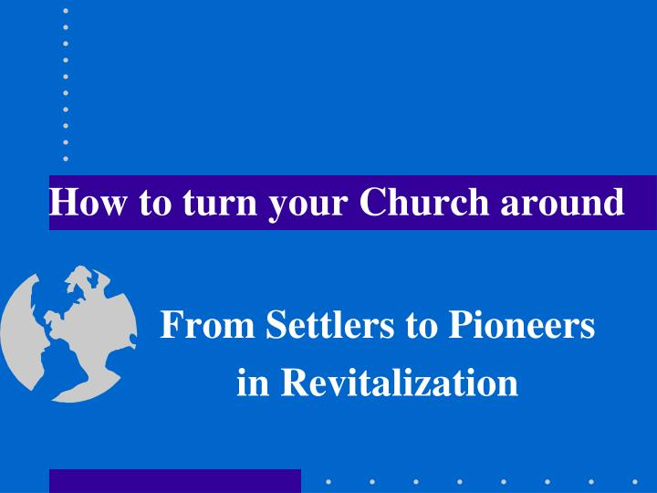 how to turn your church around n.
