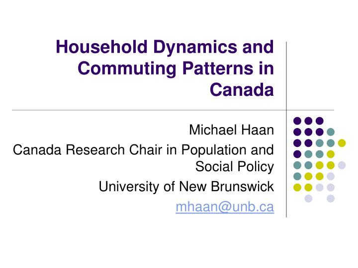 household dynamics and commuting patterns in canada n.
