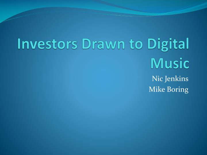 investors drawn to digital music n.