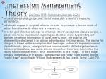 impression management theory goffman 1959 holstein and gubrium 2000