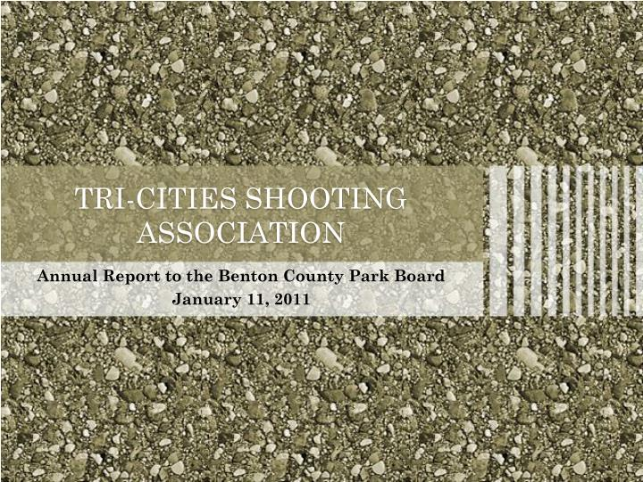 tri cities shooting association n.