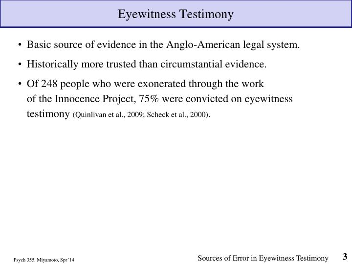 looking at eyewitness testimony Eyewitness testimony can shed light into the sequence of the events that took place while the crime was committed this helps the jury and the lawyers better understand everything about the case as the eyewitness testimony explains how the crime was committed, who was involved and where it happened.